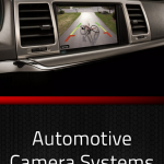 Why You Have to Install Proper Automotive Camera Systems for Your Vehicle?