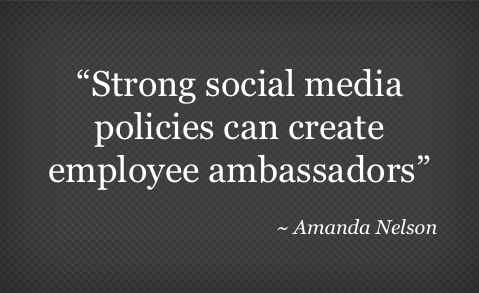 Quote on Social Media Policies by Amanda Nelson
