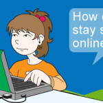 Do You Know How To Stay Safe Online?